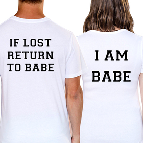 Couples t shirts - If lost... I am baby