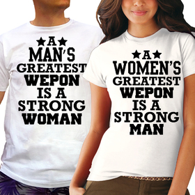 Couples t shirts - Our greatest weapon