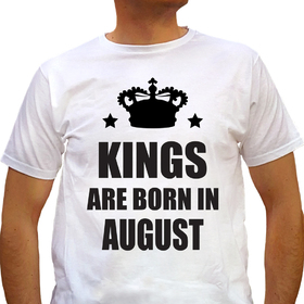 Kings are born in August - white