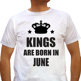 Kings are born in June - white