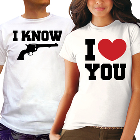 Couples t shirt - I LOVE YOU, I KNOW 4