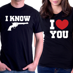 Couples t shirt - I LOVE YOU, I KNOW