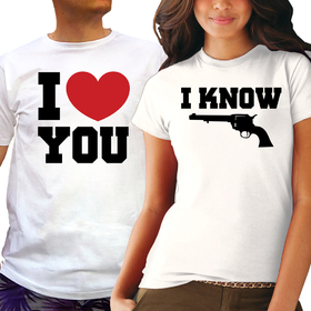 Couples t shirt - I LOVE YOU, I KNOW 2