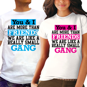 Couples t shirts - We are more than friends